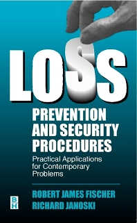 Loss Prevention and Security Procedures, 1st Edition,Robert Fischer,Richard J. Janoski,ISBN9780750696289