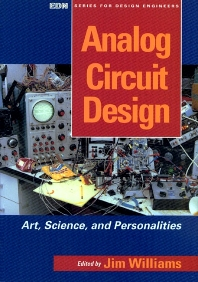 Analog Circuit Design, 1st Edition,Jim Williams,ISBN9780750696401