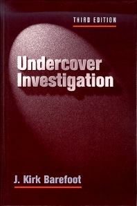 Undercover Investigations - 3rd Edition - ISBN: 9780750696456