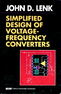 Simplified Design of Voltage/Frequency Converters, 1st Edition,John Lenk,ISBN9780750696548