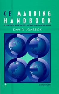 CE Marking Handbook, 1st Edition,Dave Lohbeck,ISBN9780750698191