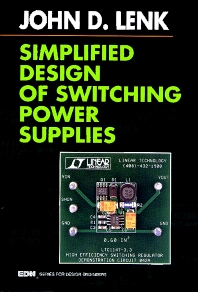 Simplified Design of Switching Power Supplies, 1st Edition,John Lenk,ISBN9780750698214