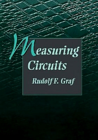Measuring Circuits, 1st Edition,Rudolf F. Graf,ISBN9780750698825