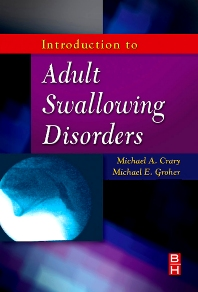 Cover image for Introduction to Adult Swallowing Disorders