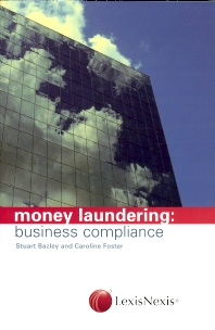 Money Laundering: business compliance - 1st Edition - ISBN: 9780754526230, 9780080943862