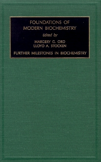 Further Milestones in Biochemistry, 1st Edition,M.G. Ord,L.A. Stocken,ISBN9780762300785