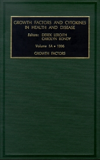 Growth Factors, Part A, 1st Edition,C. Bondy,D. LeRoith,ISBN9780762300914