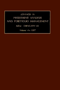 Advances in Investment Analysis and Portfolio Management, Volume 4, 1st Edition,Cheng-Few Lee,ISBN9780762301263