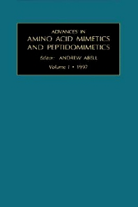 Advances in Amino Acid Mimetics and Peptidomimetics, Volume 1, 1st Edition,A. Abell,ISBN9780762302000