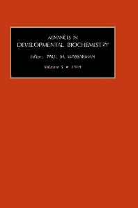 Advances in Developmental Biochemistry, 1st Edition,Paul Wassarman,ISBN9780762302024