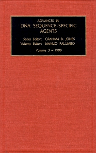 Advances in DNA Sequence-specific Agents - 1st Edition - ISBN: 9780762302031, 9780080544557