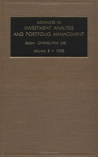 Advances in Investment Analysis and Portfolio Management, 1st Edition,Cheng-Few Lee,ISBN9780762303564