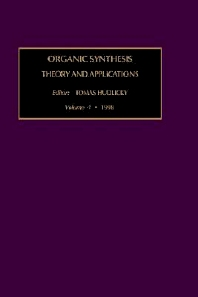 Organic Synthesis: Theory and Applications, 1st Edition,T. Hudlicky,ISBN9780762304448