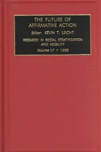 The Future of Affirmative Action, 1st Edition,K.T. Leicht,ISBN9780762304554