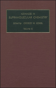 Advances in Supramolecular Chemistry, Volume 6, 1st Edition,G.W. Gokel,ISBN9780762305575