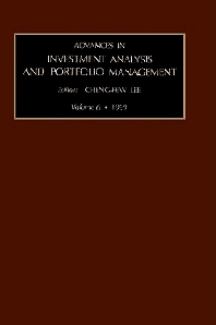 Advances in Investment Analysis and Portfolio Management, Volume 6, 1st Edition,Cheng-Few Lee,ISBN9780762306060