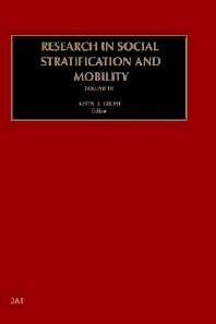 Research in Social Stratification and Mobility - 1st Edition - ISBN: 9780762307524, 9780080545424