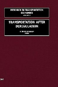 Transportation After Deregulation, 1st Edition,ISBN9780762307807