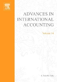 Advances in International Accounting, 1st Edition,J. Timothy Sale,ISBN9780762307999