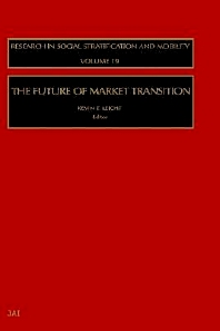 The Future of Market Transition, 1st Edition,Kevin T Leicht,ISBN9780762308354