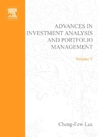 Advances in Investment Analysis and Portfolio Management, Volume 9, 1st Edition,Cheng-Few Lee,ISBN9780762308873