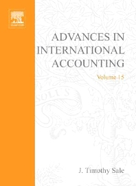 Advances in International Accounting, 1st Edition,J. Timothy Sale,ISBN9780762309528