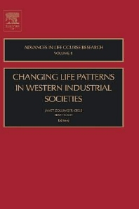 Changing Life Patterns in Western Industrial Societies, 1st Edition,Janet Zollinger Giele,Elke Holst,ISBN9780762310203