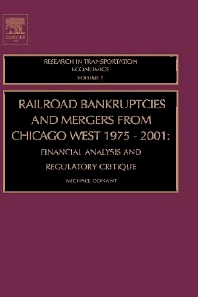 Cover image for Railroad Bankruptcies and Mergers from Chicago West: 1975-2001