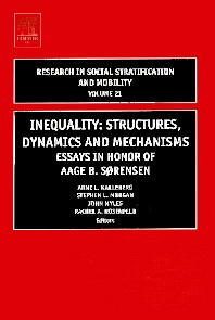 Inequality: Structures, Dynamics and Mechanisms - 1st Edition - ISBN: 9780762311408, 9780080474236