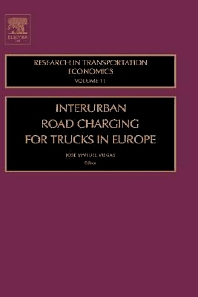 Interurban Road Charging for Trucks in Europe, 1st Edition,Jose Viegas,ISBN9780762311422