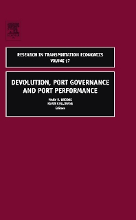 Devolution, Port Governance and Port Performance - 1st Edition - ISBN: 9780762311972, 9780080467078