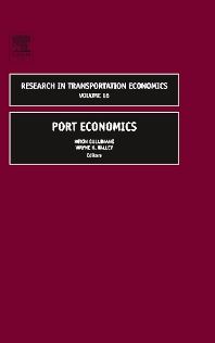 Port Economics, 1st Edition,Kevin Cullinane,Wayne Talley,ISBN9780762311989
