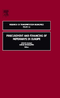 Procurement and Financing of Motorways in Europe, 1st Edition,Giorgio Ragazzi,Werner Rothengatter,ISBN9780762312320