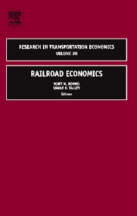 Railroad Economics, 1st Edition,Scott Dennis,Wayne Talley,ISBN9780762312559