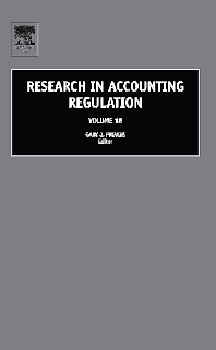 Research in Accounting Regulation - 1st Edition - ISBN: 9780762312900, 9780080462813