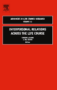 Interpersonal Relations Across the Life Course, 1st Edition,Timothy J Owens,J. Jill Suitor,ISBN9780762312924