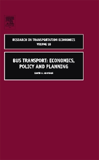 Research in Transportation Economics: Bus Transport: Economics, Policy and Planning, Vol. 18 (2007)