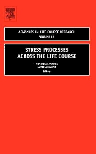 Stress Processes across the Life Course - 1st Edition - ISBN: 9780762314690, 9780080888071