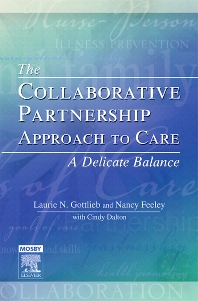 The Collaborative Partnership Approach to Care - A Delicate Balance - 1st Edition - ISBN: 9780779699827