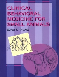 Cover image for Clinical Behavioral Medicine For Small Animals