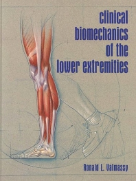 Cover image for Clinical Biomechanics of the Lower Extremities