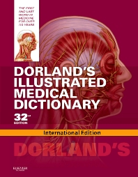 DORLANDS ILLUSTRATED MEDICAL DICTIONARY ED32
