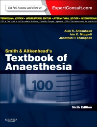 SMITH AND AITKENHEADS TEXTBOOK OF ANAESTHESIA 6/2014