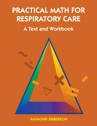 Cover image for Practical Math For Respiratory Care
