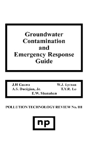 Groundwater Contamination and Emergency Response Guide - 1st Edition - ISBN: 9780815509998, 9780815517320