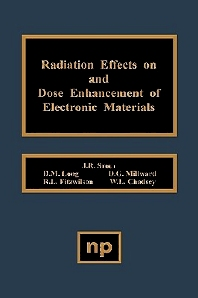Radiation Effects on and Dose Enhancement - 1st Edition - ISBN: 9780815510079, 9781437728095