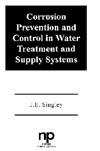 Corrosion Prevention and Control in Water Treatment and Supply Systems, 1st Edition,J.E. Singley,ISBN9780815510314
