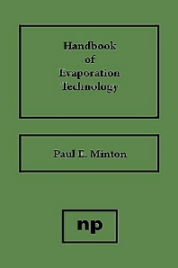 Handbook of Evaporation Technology - 1st Edition - ISBN: 9780815510970, 9780815517504