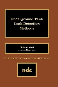 Underground Tank Leak Detection Methods, 1st Edition,S. Niaki,J.A. King,ISBN9780815511175