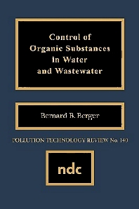 Control of Organic Substances in Water and Wastewater, 1st Edition,Author Unknown,ISBN9780815511182